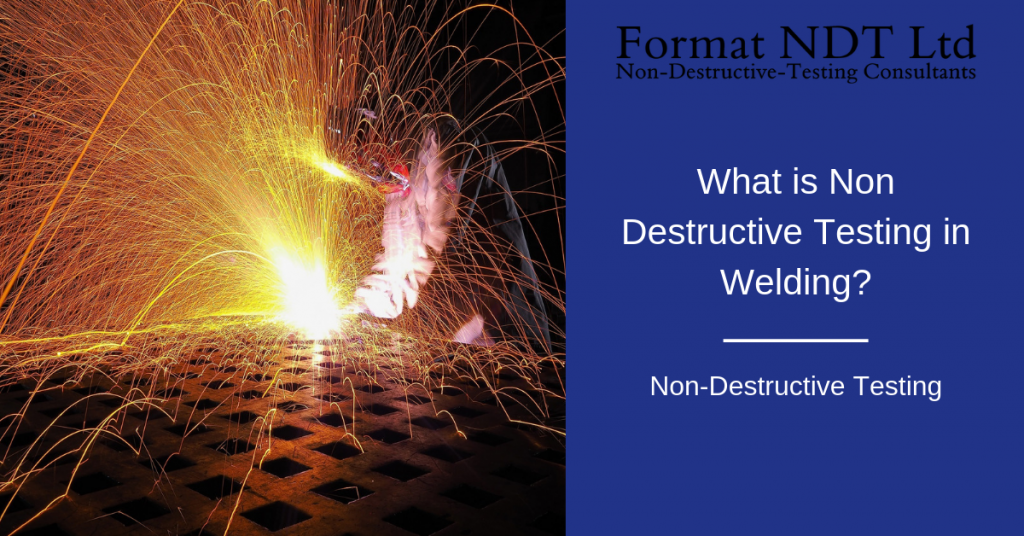 What is non destructive testing in welding